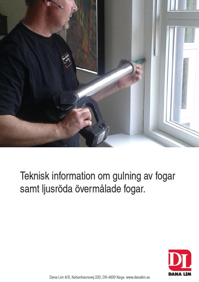 Teknisk information om gulning av fogar