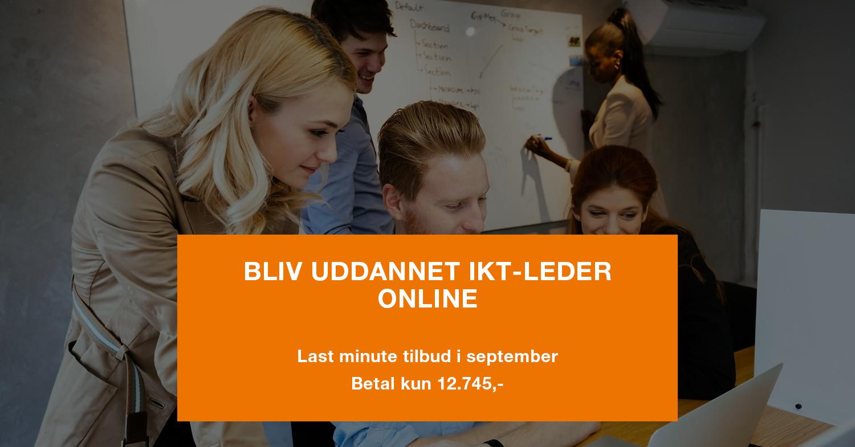 Last minute tilbud - IKT-leder uddannelsen ONLINE