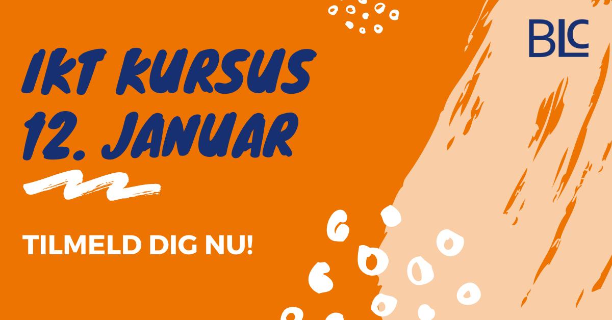 Tilmeld dig vores IKT kursus den 12. januar!