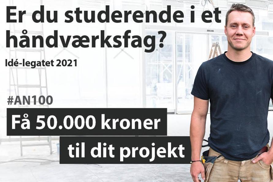 Du kan ansøge nu: Nyt legat på 50.000 kr. til en studerende håndværker med en god idé