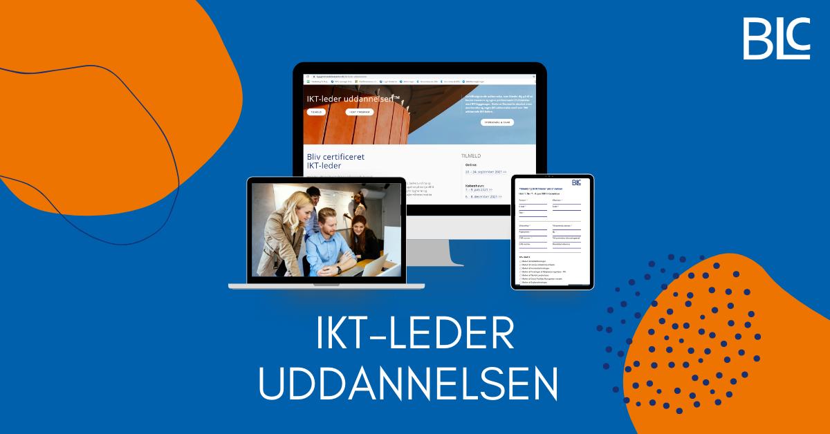 Deltag på IKT-leder uddannelsen™ Online den 20. - 22. September 2021 hos Byggeriets Ledelsescenter og styrk dine kompetencer, dit netværk og dit CV!