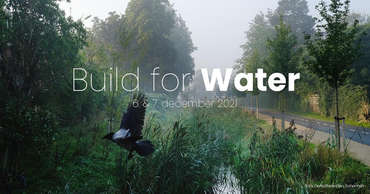 På Building Greens nye event Build for Water skaber vi sammen forandring
